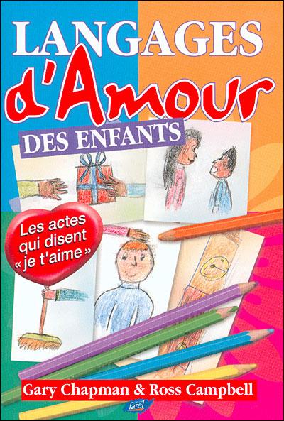 Gary Chapman - Langages d'amour des enfants