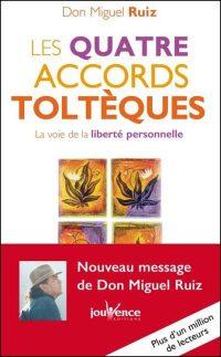 Don Miguel Ruiz - Les quatre accords toltèques