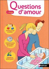 Virginie Dumont - Questions d'amour 5-8 ans