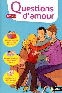 Virginie Dumont - Questions d'amour 8-11 ans