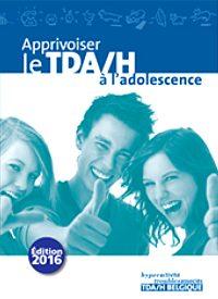 Apprivoiser le TDA/H à l'adolescence