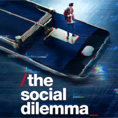 The social Dilemma - Netflix